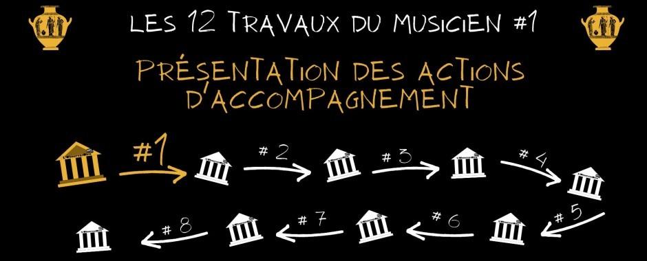 Les 12 Travaux #1 - Présentation des actions d'accompagnement
