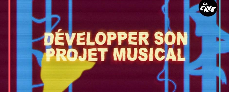 Développer son projet musical