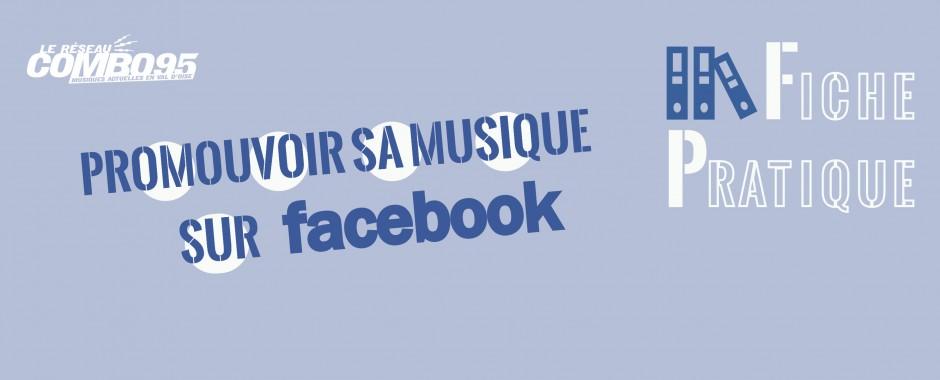 Fiche Pratique - Promouvoir sa musique sur Facebook