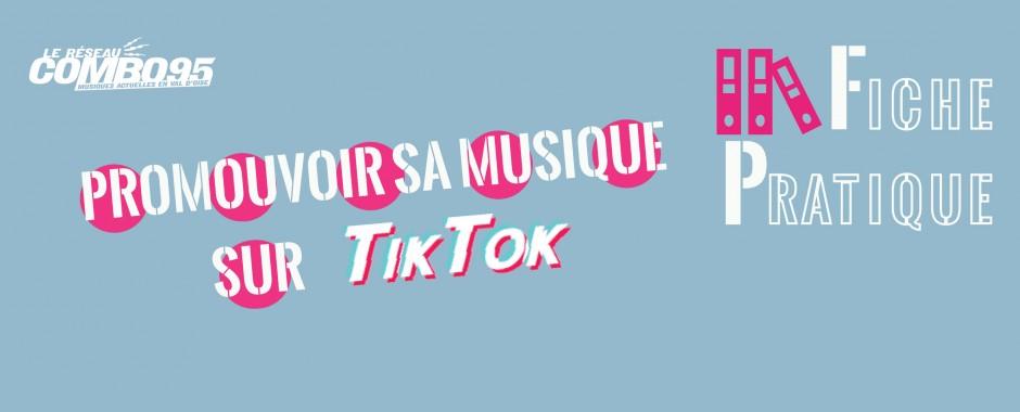 Fiche Pratique - Promouvoir sa musique sur TikTok