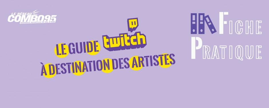 Fiche Pratique - Le guide Twitch à destination des artistes