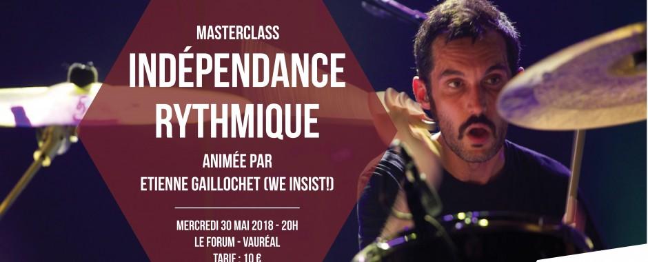 """Masterclass """"Indépendance rythmique"""" avec Etienne Gaillochet"""