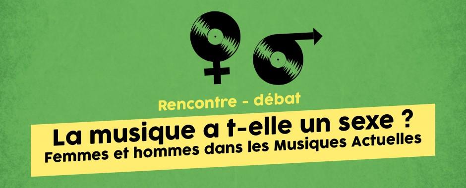 """Rencontre - débat """"La musique a-t-elle un sexe ?"""""""