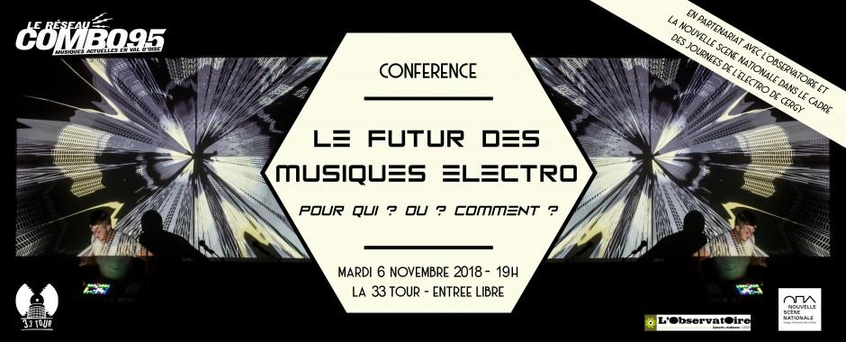 """Conférence """"Le futur des musiques électro - Pour qui ? Où ? Comment ?"""""""