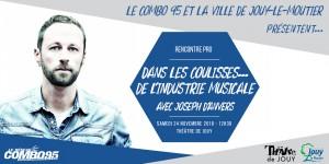 """Conférence """"Dans les coulisses de l'industrie musicale avec Joseph d'Anvers"""""""