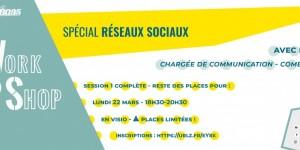 Workshop spécial réseaux sociaux