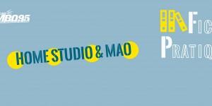 Fiche Pratique - Home Studio & MAO