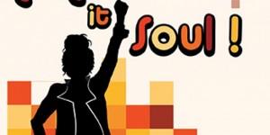 Make It Soul : appel à candidature
