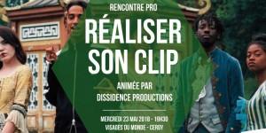 """Rencontre / Formation """"Réaliser son clip"""""""