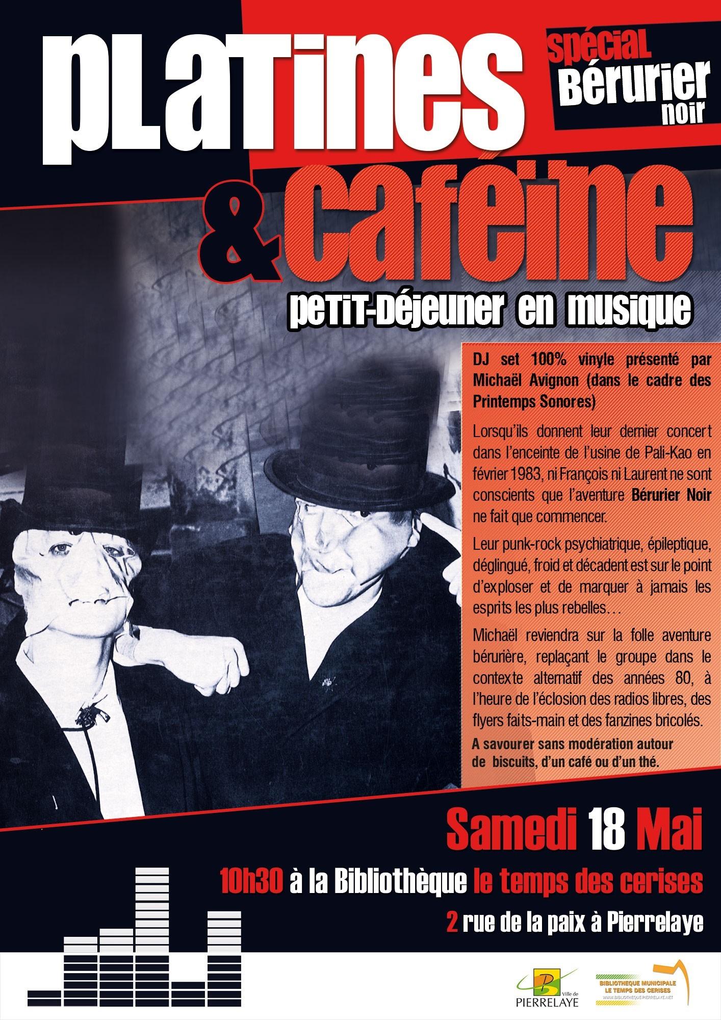 PLATINES ET CAFÉINE : petit-déjeuner en musique (Spécial Bérurier Noir)