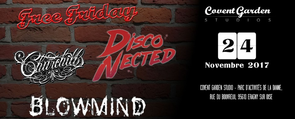 Free Friday : Disco-Nected, Churchill, Blowmind
