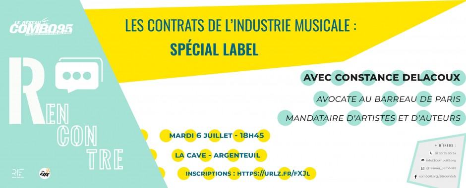 Rencontre les contrats de l'industrie musicale : spécial label