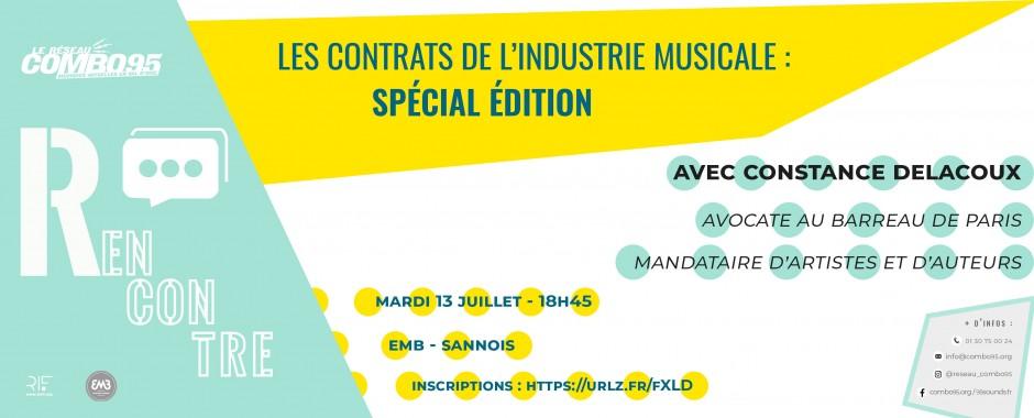 Rencontre les contrats de l'industrie musicale : spécial édition