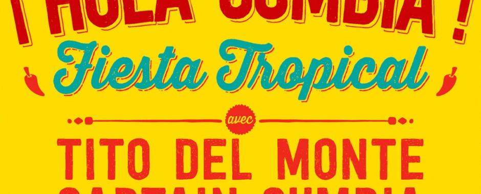 ¡ Holà Cumbia ! – Fiesta Tropicale