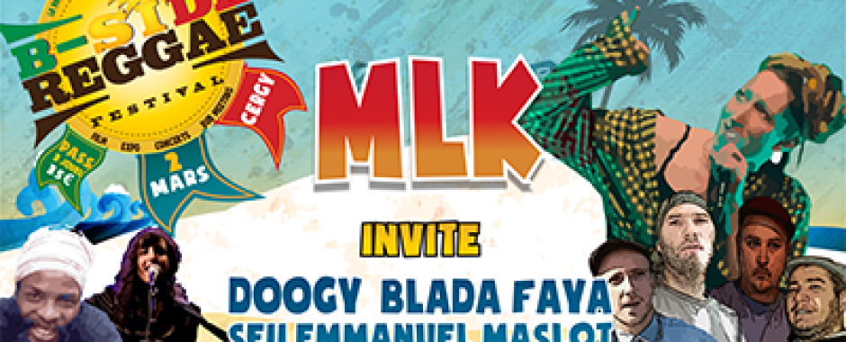 Carte Blanche à MLK - B-SIDE REGGAE FESTIVAL