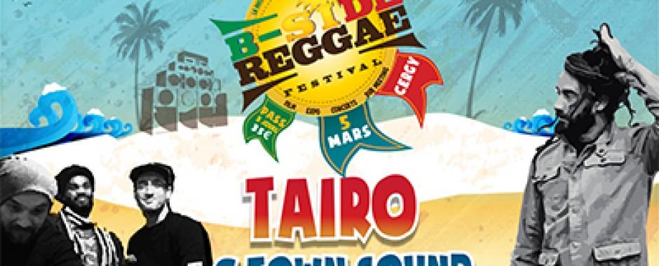 Taïro + C Town Sound - B SIDE REGGAE Festival