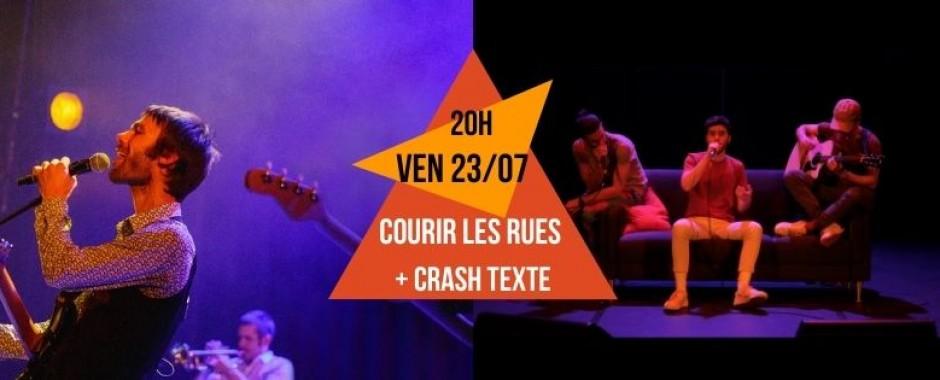 Concert - Courir Les Rues + Crash Texte