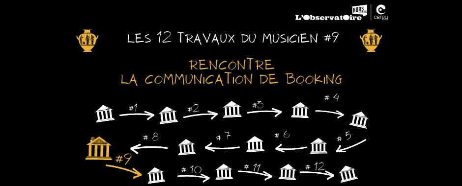 Les 12 travaux du musicien #9 : Rencontre ♫ La communication de démarchage ♫