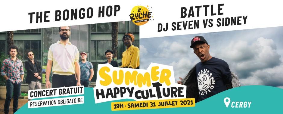 [SUMMER HAPPYCULTURE] CONCERT : The Bongo Hop / Battle Dj Seven VS Sidney