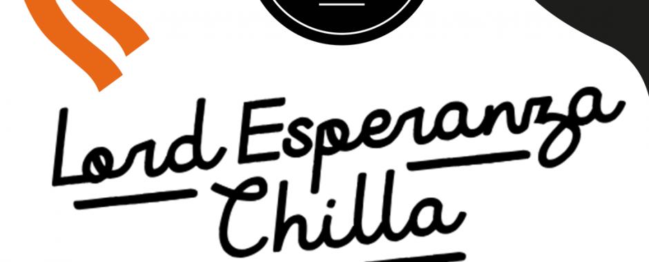 CHILLA + SENAMO + LORD ESPERANZA