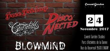 Free Friday : Disco-Nected, Churchill, Blowmind