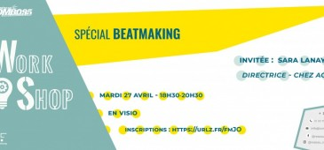 Workshop spécial beatmaking