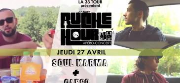 Ruche Hour - Soul Karma + Cargo (Rap)