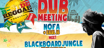 DUB MEETING NOFA SOUND SYSTEM MEET BLACKBOARD JUNGLE - B-SIDE REGGAE FESTIVAL