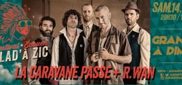 La Caravane Passe + R.WAN