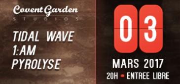 TIDAL WAVE + 1:AM + PYROLYSE