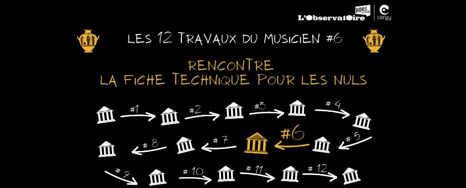 Les 12 travaux du musicien #6 : 12 histoires du spectacle vivant pour briller en société !